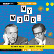 My Word! With Frank Muir and Denis Norden