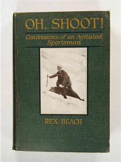 """Oh Shoot, Confessions of an Agitated Sportsman\"" by Beach"