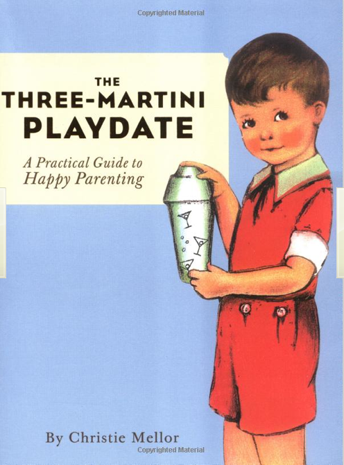 The Three Martini Playdate